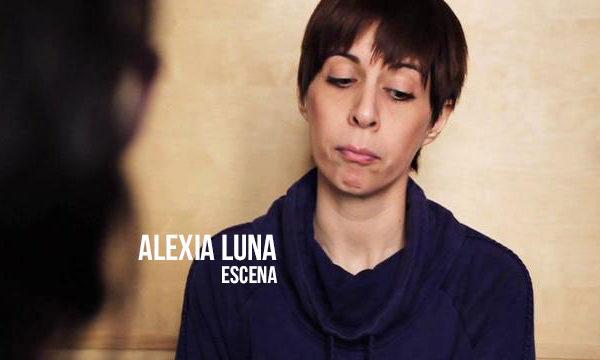 Alexia Luna - Escena Actriz