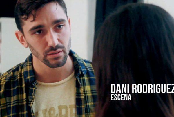 Dani Rodríguez - Escena Actor
