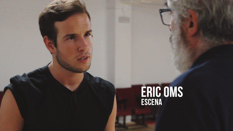 Eric Oms - Escena Actor