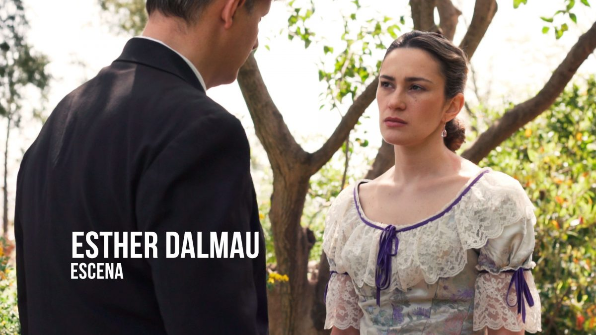 Esther Dalmau - Escena Actriz Época