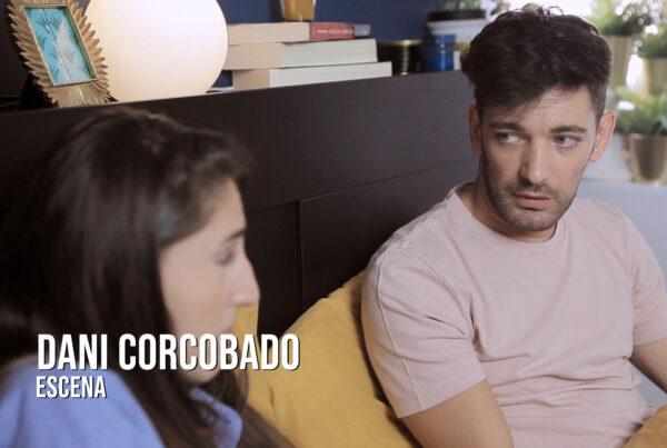 Dani Corcobado - Escena Actor