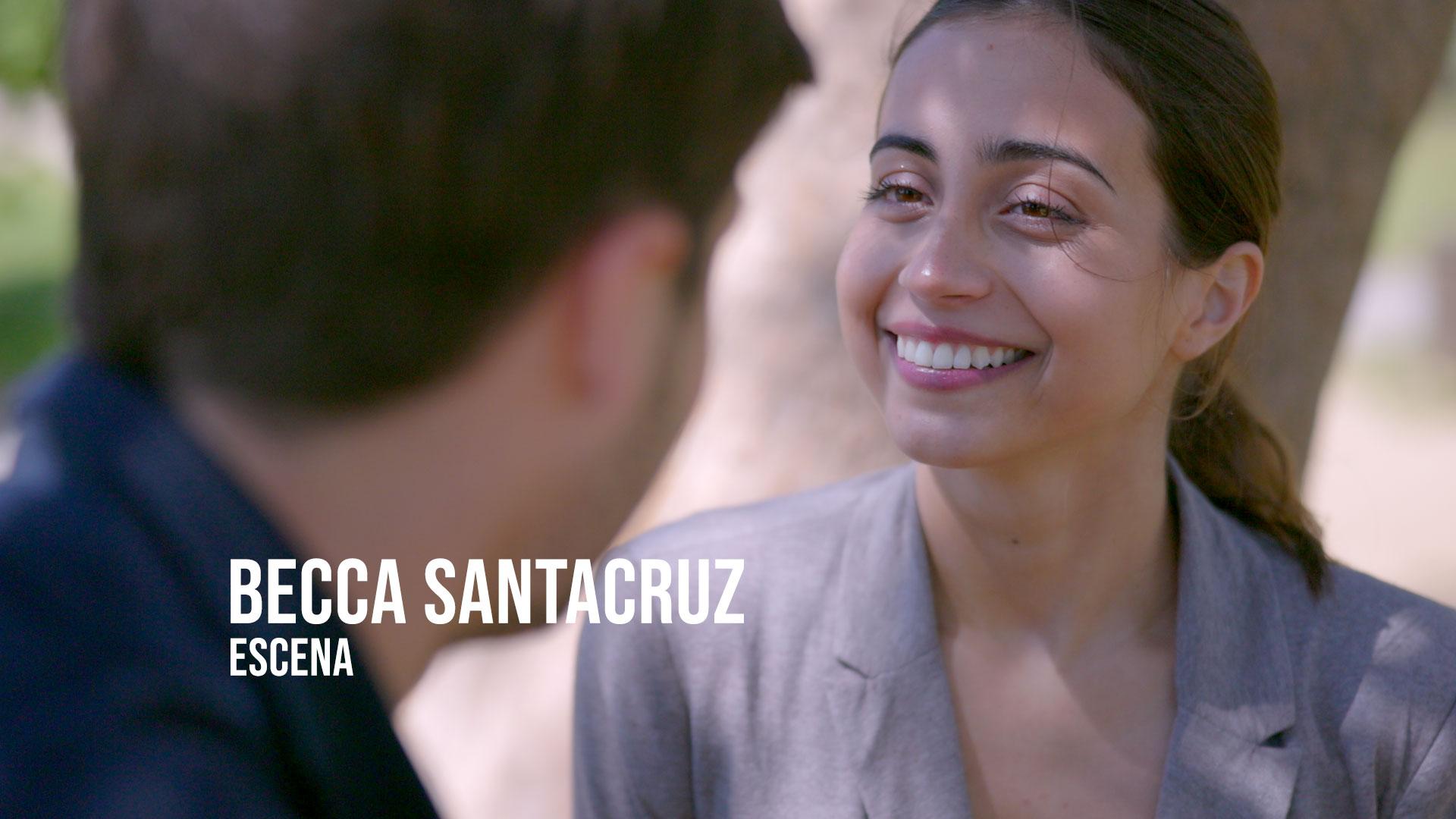 Becca Santacruz - Escena Actriz