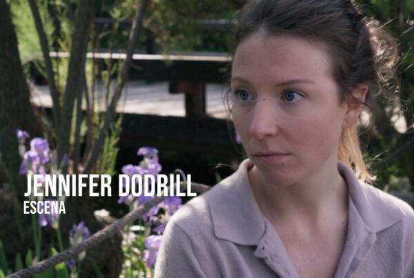 Jennifer Dodrill - Escena Actriz