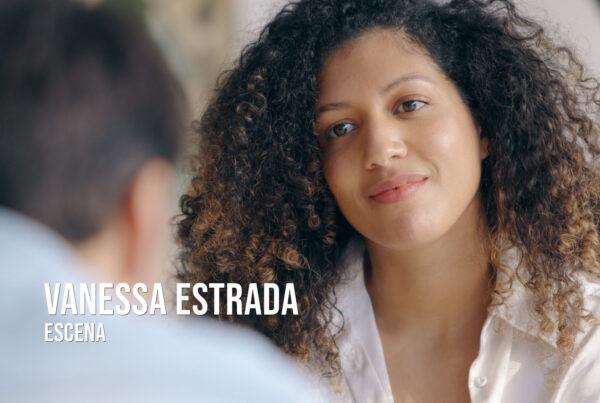 Vanessa Estrada - Escena Actriz